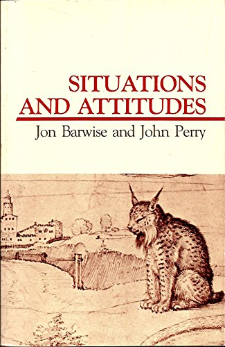9780262520997: Situations and Attitudes