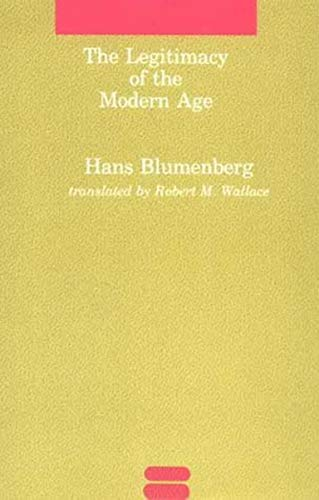 9780262521055: The Legitimacy of the Modern Age (Studies in Contemporary German Social Thought)