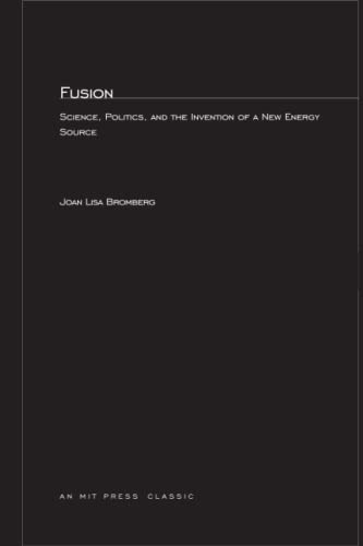 9780262521062: Fusion: Science, Politics, and the Invention of a New Energy Source