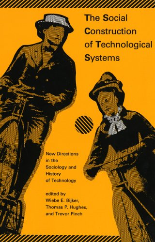 9780262521376: The Social Construction of Technological Systems: New Directions in the Sociology and History of Technology