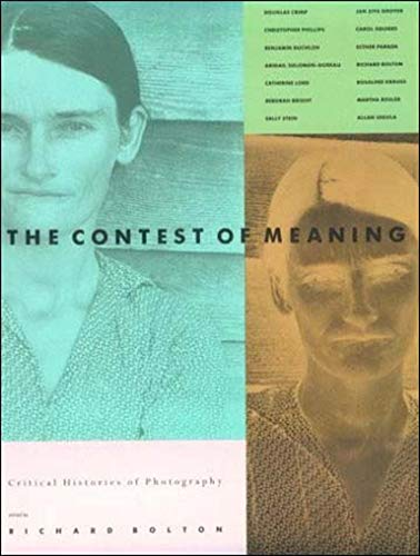 9780262521697: The Contest of Meaning: Critical Histories of Photography