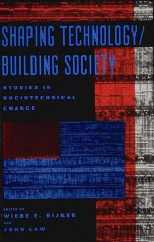9780262521949: Shaping Technology / Building Society: Studies in Sociotechnical Change (Inside Technology)