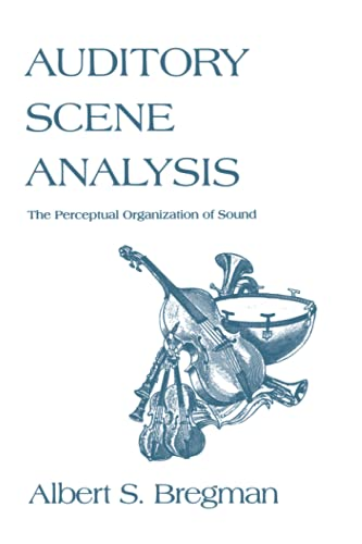 9780262521956: Auditory Scene Analysis: The Perceptual Organization of Sound (Bradford Books)
