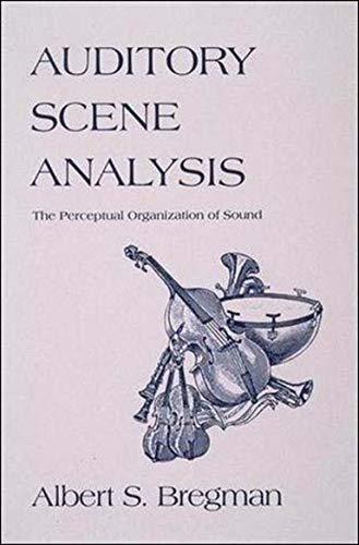 9780262521956: Auditory Scene Analysis: The Perceptual Organization of Sound
