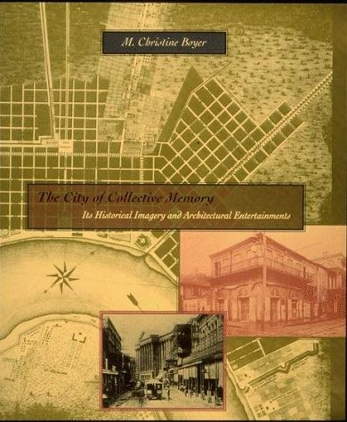 9780262522113: The City of Collective Memory: Its Historical Imagery and Architectural Entertainments