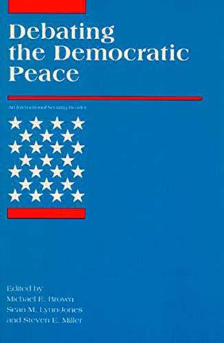 9780262522137: Debating the Democratic Peace (International Security Readers)