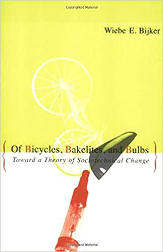 9780262522274: Of Bicycles, Bakelites, and Bulbs: Toward a Theory of Sociotechnical Change (Inside Technology)
