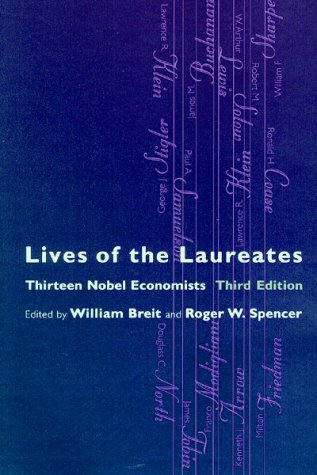 9780262522380: Lives of the Laureates - 3rd Edition: Thirteen Nobel Economists