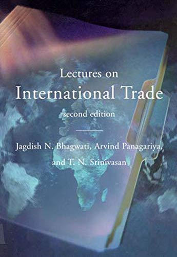 Lectures on International Trade - 2nd Edition: Jagdish Bhagwati/ Arvind Panagariya/ T. N. ...