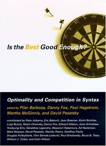 9780262522496: Is the Best Good Enough? Optimality and Competition in Syntax