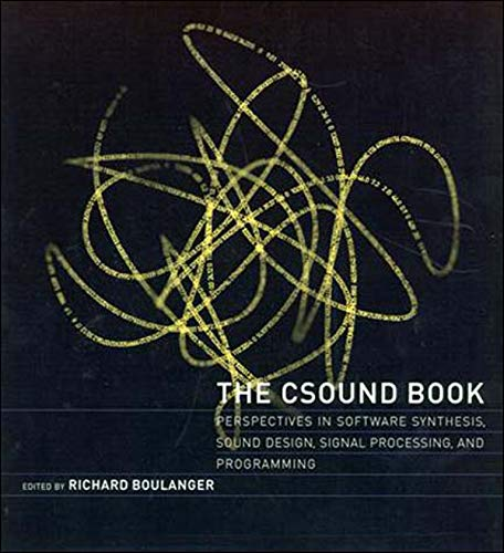 9780262522618: The Csound Book: Perspectives in Software Synthesis, Sound Design, Signal Processing, and Programming