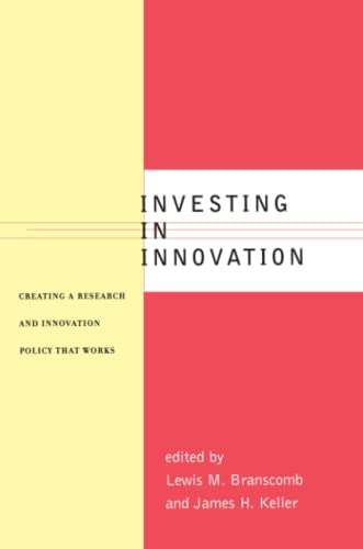 9780262522670: Investing in Innovation: Creating a Research and Innovation Policy That Works