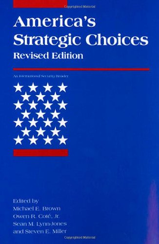 9780262522748: America's Strategic Choices