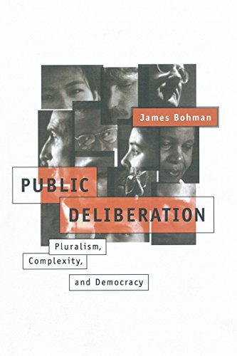 9780262522786: Public Deliberation: Pluralism, Complexity, and Democracy (Studies in Contemporary German Social Thought)