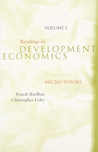 Readings in Development Economics, Vol. 1: Micro-Theory: Bardhan, Pranab; Udry,