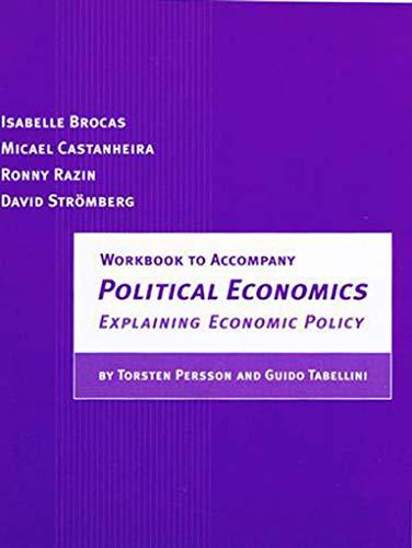 9780262522915: Workbook to Accompany Political Economics: Explaining Economic Policy (Zeuthen Lecture Series)