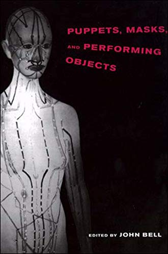 9780262522939: Puppets, Masks, and Performing Objects (Tdr Books)