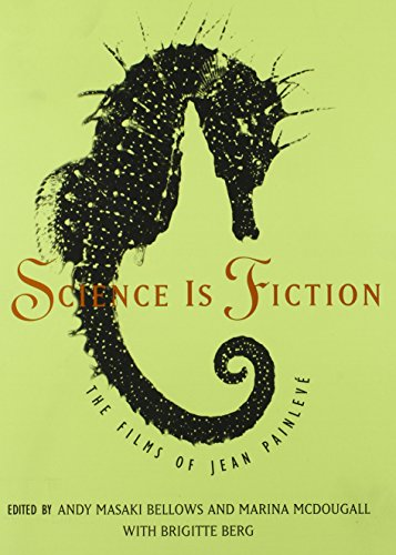 9780262523189: Science Is Fiction: The Films of Jean Painleve