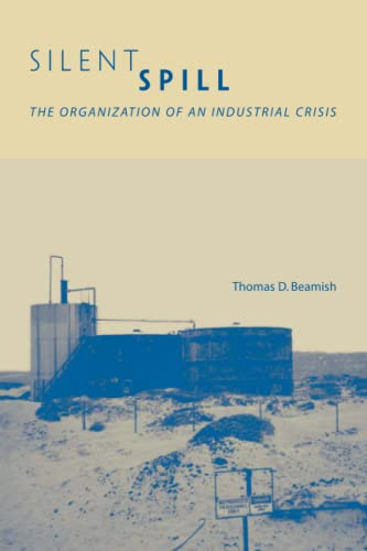 9780262523202: Silent Spill: The Organization of an Industrial Crisis (Urban and Industrial Environments)