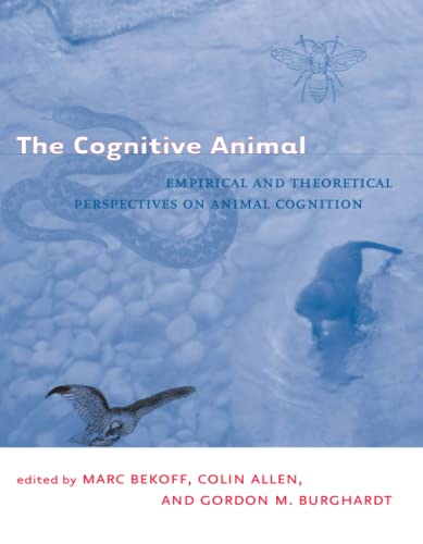 9780262523226: The Cognitive Animal: Empirical and Theoretical Perspectives on Animal Cognition