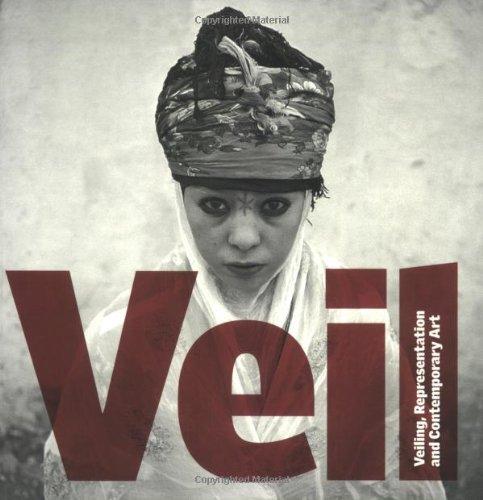 9780262523486: Veil: Veiling, Representation, and Contemporary Art