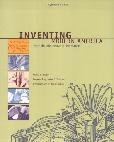 9780262523493: Inventing Modern America: From the Microwave to the Mouse (MIT Press)