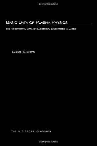 9780262523622: Basic Data of Plasma Physics: The Fundamental Data on Electrical Discharges in Gases