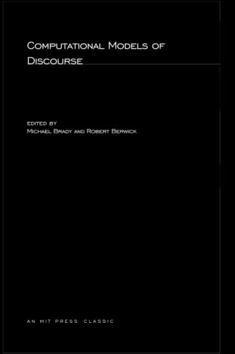 Computational Models of Discourse (Artificial Intelligence Series)