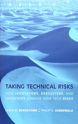 9780262524193: Taking Technical Risks: How Innovators, Managers, and Investors Manage Risk in High-Tech Innovations: How Innovators, Executives and Investors Manage High-tech Risks