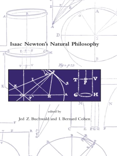 9780262524254: Isaac Newton's Natural Philosophy (Dibner Institute Studies in the History of Science and Technology)