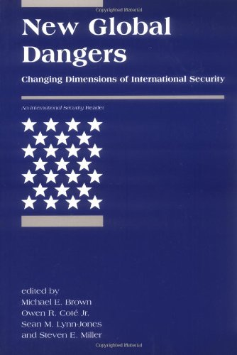 9780262524308: New Global Dangers: Changing Dimensions of International Security (International Security Readers)