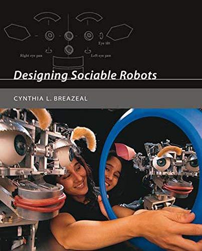 9780262524315: Designing Sociable Robots