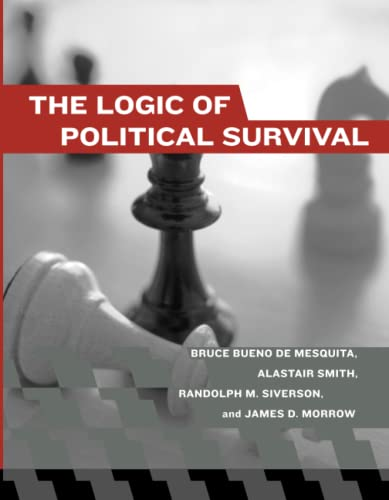 9780262524407: Logic of Political Survival (The Logic of Political Survival)