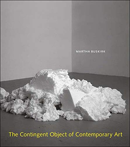 9780262524421: The Contingent Object of Contemporary Art (MIT Press)