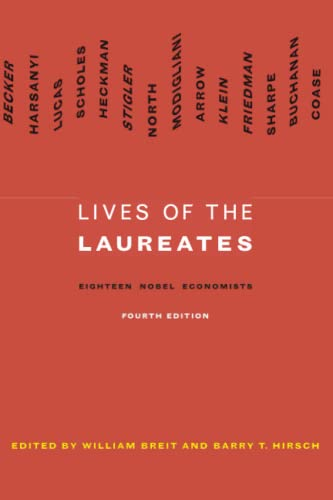 Lives of the laureates : eighteen Nobel economists.: William Breit.