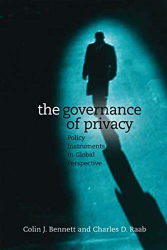 9780262524537: The Governance of Privacy: Policy Instruments in Global Perspective (MIT Press)
