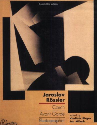 9780262524582: Jaroslav Rössler: Czech Avant-Garde Photographer (The MIT Press)