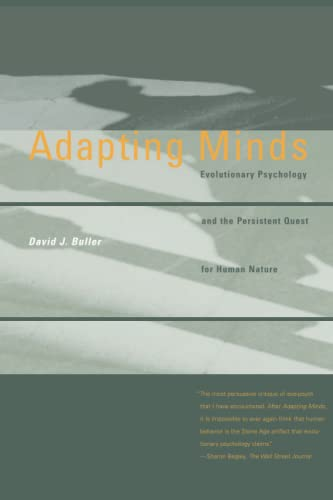 9780262524605: Adapting Minds – Evolutionary Psychology and the Persistent Quest for Human Nature