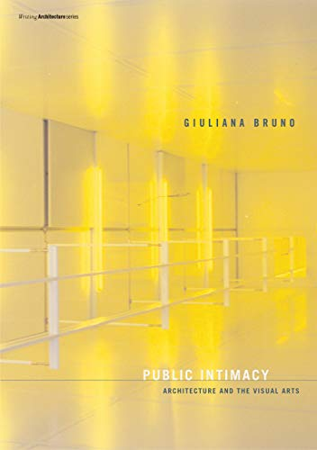9780262524650: Public Intimacy: Architecture and the Visual Arts (Writing Architecture)