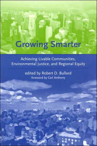 9780262524704: Growing Smarter: Achieving Livable Communities, Environmental Justice, and Regional Equity (Urban and Industrial Environments)