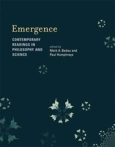 9780262524759: Emergence: Contemporary Readings in Philosophy and Science