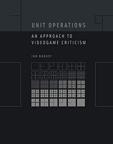9780262524872: Unit Operations: An Approach to Videogame Criticism