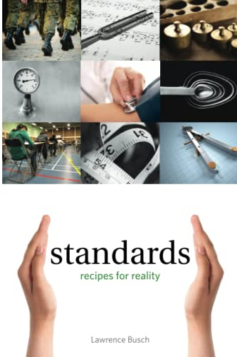 Standards: Recipes for Reality (Infrastructures): Busch, Lawrence