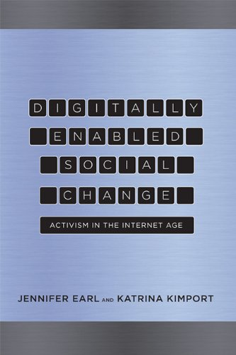 9780262525060: Digitally Enabled Social Change: Activism in the Internet Age (Acting with Technology)