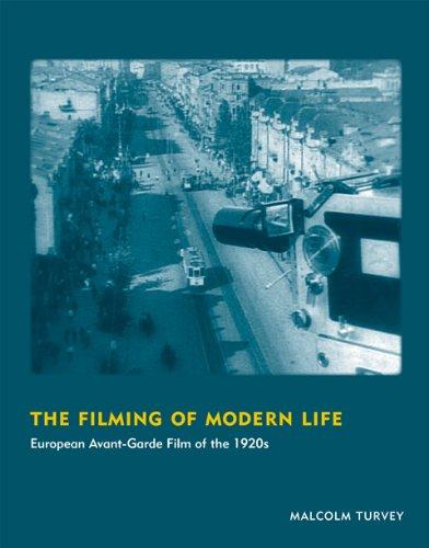 9780262525114: The Filming of Modern Life: European Avant-Garde Film of the 1920s (October Books)