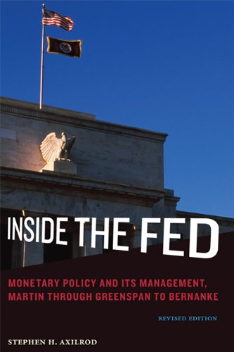 9780262525138: Inside the Fed: Monetary Policy and Its Management, Martin through Greenspan to Bernanke (MIT Press)