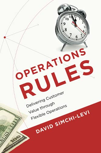 9780262525152: Operations Rules: Delivering Customer Value through Flexible Operations (MIT Press)