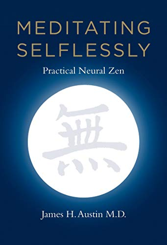 9780262525190: Meditating Selflessly: Practical Neural Zen