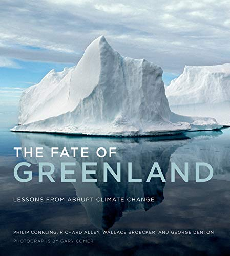 9780262525268: The Fate of Greenland: Lessons from Abrupt Climate Change (The MIT Press)
