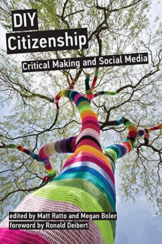 9780262525527: DIY Citizenship: Critical Making and Social Media